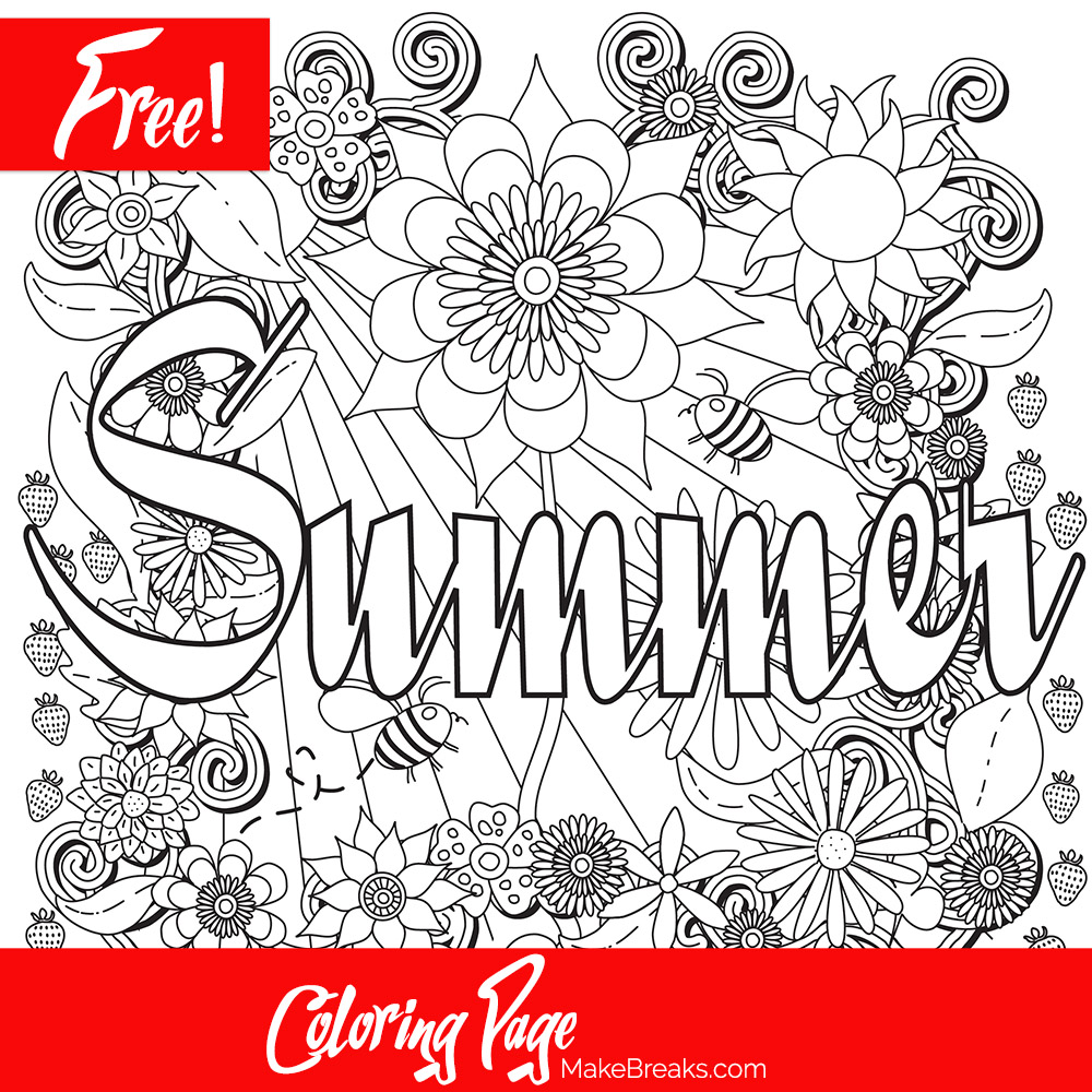 Free printable summer coloring page make breaks for Free printable coloring pages summer