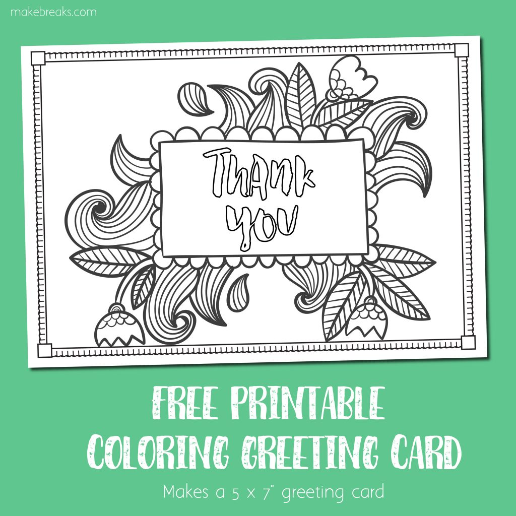 free printable thank you coloring card  make breaks