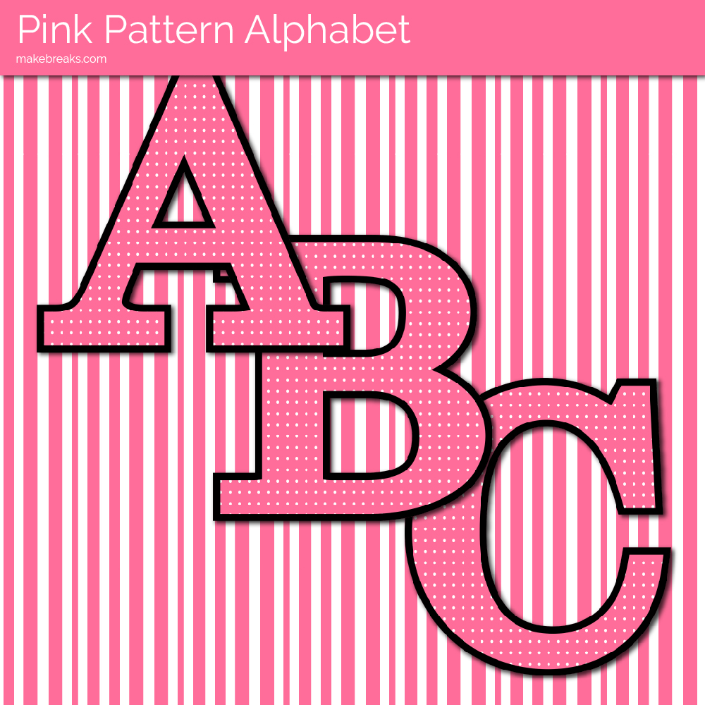 Pink Dot Free Printable Letters  Make Breaks