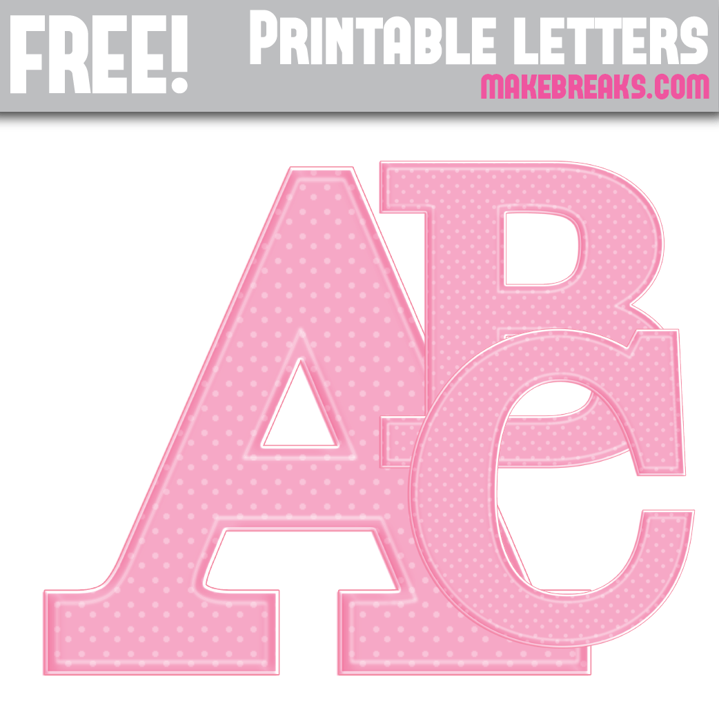 Pink Polka Dot Free Printable Alphabet - Make Breaks