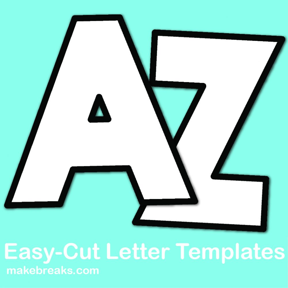 Easy Cut Letter Template 2 For Letter Of The Week Craft Projects