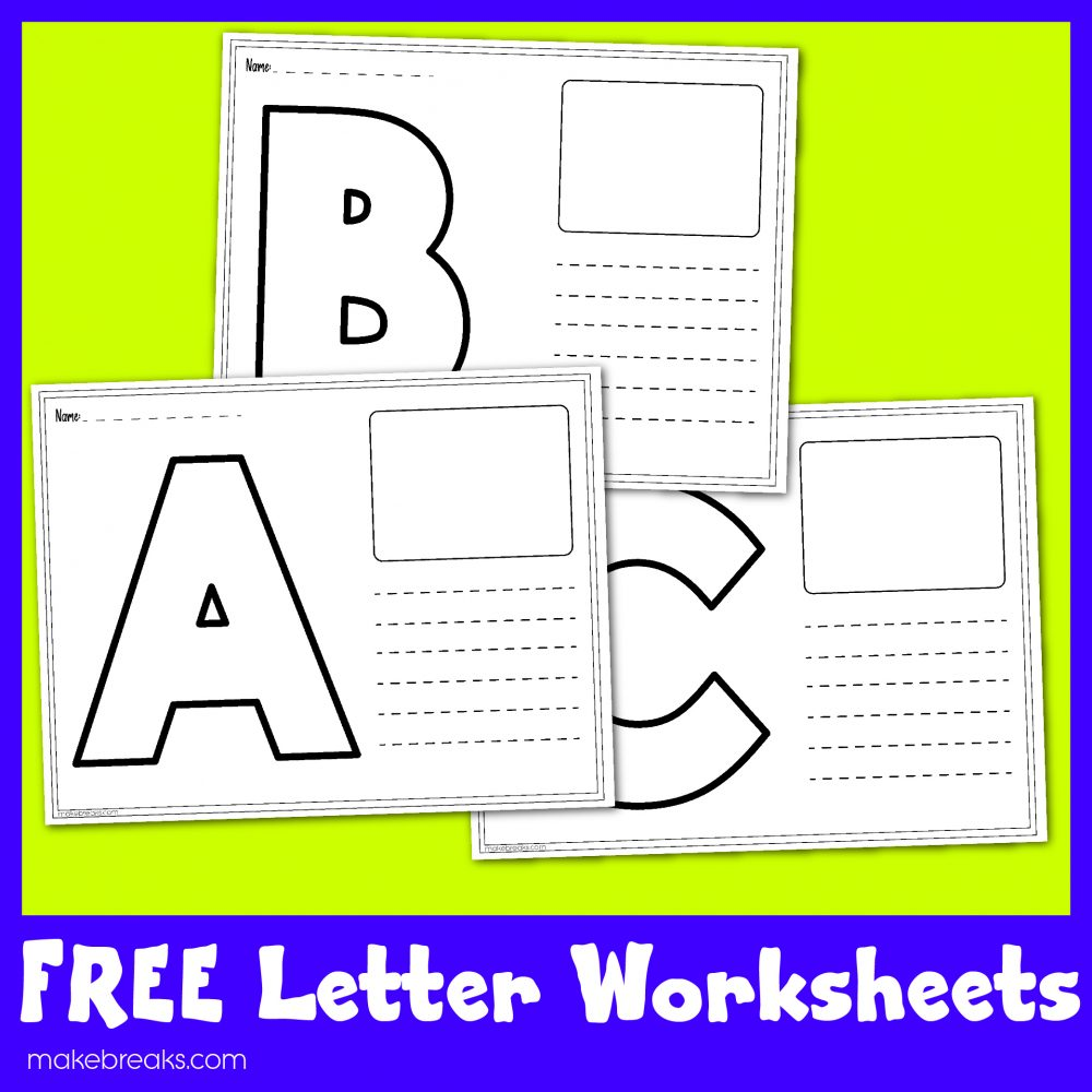 Free Letters Worksheets For Teachers Make Breaks