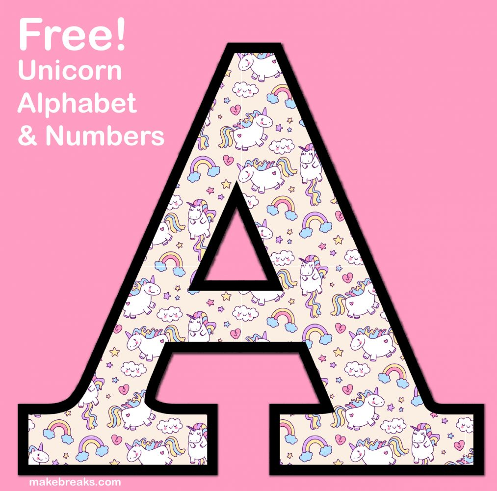 Unicorn Letters & Numbers to Print 3 - Free Printable ...
