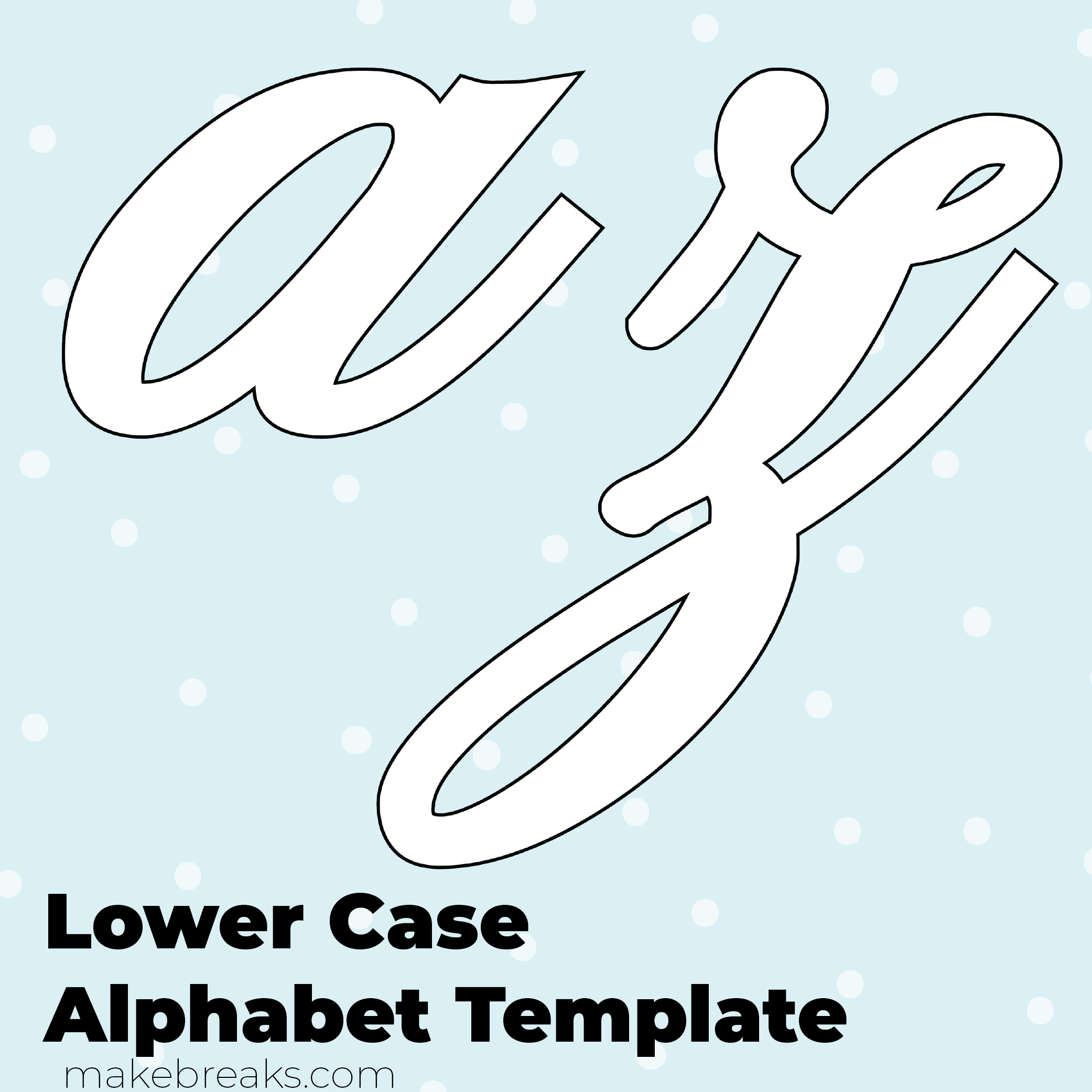 Free Printable Script Letter Alphabet Template Lower Case Make